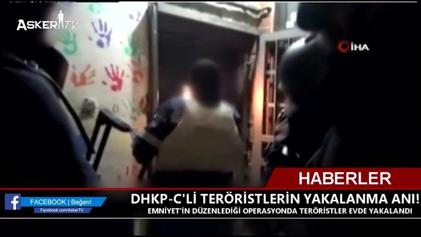 DHKP-C'Lİ TERÖRİSTLERİN YAKALANMA ANI