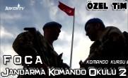 Özel Tim | FOÇA Jandarma Komando Okulu 2 | Komando Kursu