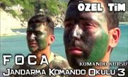 Özel Tim | FOÇA Jandarma Komando Okulu 3 | Komando Kursu