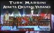Türk Marşını Ayakta Okutan Yabancı