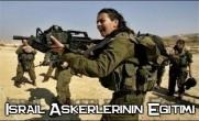 İsrail Askerlerinin Eğitimi