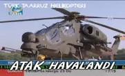 Türk taarruz helikopteri ATAK havalandı
