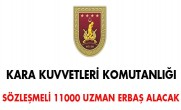 Kara Kuvvetleri Komutanlığı sözleşmeli 11000 Uzman Erbaş alacak