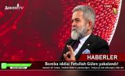 Bomba iddia: Fetullah Gülen yakalandı