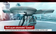 Yerli uçan otomobil: CEZERİ